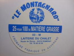 TGE03001 - étiquette De Fromage LE MONTAGNARD - DOMERAT - Allier - Quesos