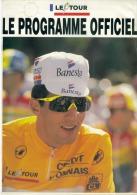 Programme Officiel Du Tour De France 1993 - Programs