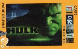 CARTE CINEMA-CINECARTE     PATHE CINEMA   ORLEANS    Hulk - France