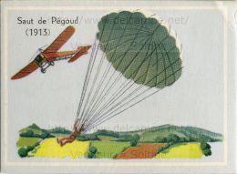 Image Chromo : Saut En Parachute De Pégoud (1913) Sur Un Avion Blériot - Autres