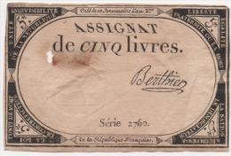 Assignat De Cinq Livres Crée Le 10 Brumaire L'an 2 Série 2760 Berthier République Française - Assignats & Mandats Territoriaux