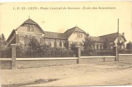 D . 62 - LENS (pas-de-calais) Poste Central De Secours - école Des Sauveteurs - Lens