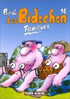 """BIDOCHON ( LES ) Tome 16 """" TONIQUES """" Par BINET DL 2004 Etat Neuf - Bidochon, Les"""