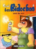 "BIDOCHON ( LES ) Tome 8 "" VENT DU SOIR "" Par BINET DL 2001 Etat Neuf - Bidochon, Les"