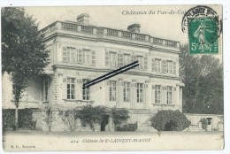 CPA - Châteaux Du Pas De Calais- Château De St Laurent Blangy- Saint Laurent Blangy - Saint Laurent Blangy