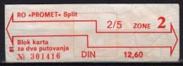 BUS Autobus / Ticket / city Split Yugoslavia Croatia - 1990