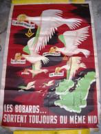 """AFFICHE """"LES BOBARDS SORTENT TOUJOURS DU M�ME NID"""", ann�e 1941, Sign� A. DERAN, Imp. BEDOS - Format 117x80 cm"""