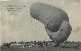 AEROSTIERS EN CAMPAGNE PREPARATIFS DE DEPART LE BALLON ALLONGE - Dirigeables