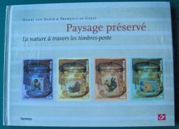 PAYSAGE PRESERVE - La Nature à Travers Les Timbres-poste - Temas