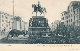 KÖLN - Heumarkt Mit Denkmal Friedrich Wilhelm III. - Koeln