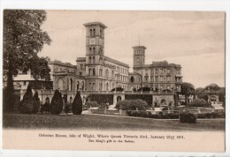 ROYAUME-UNI . OSBORNE HOUSE OF WIGHT, WHERE QUEEN VICTORIA DIED, JANUARY 22 Nd 1901 - Réf. N°3251 - - Angleterre