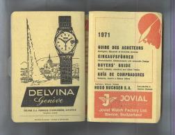 GUIDE DES ACHETEURS..1971..CATALOGO OROLOGI,HOROLOGERIE,WATCH ..VEDI FOTO - Orologi Da Polso
