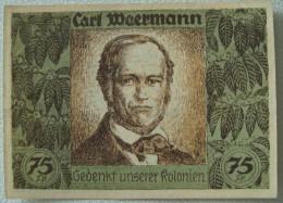 Deutschland, Germany - Notgeld, 75 Pfennig, DEUTSCH-HANSEATISCHER KOLONIAL GEDENKTAG, 1921 ! - [12] Colonies & Foreign Banks