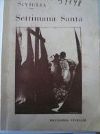 1937 SIVIGLIA Guerra Di Spagna 2 Religious Handbook For Legionari Italiani -many Pictures - Non Classés