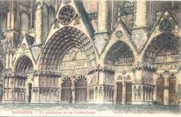CPA BOURGES - LE PORTIQUE DE LA CATHEDRALE - Bourges