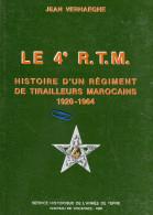 237 - LE 4e R.T.M.   Histoire D´un Régiment De TIRAILLEURS  Marocains 1920-1964  ++++ - Histoire