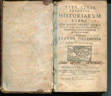 """HISTORIARUM LIVRI"" PAR TITI LIVII (TITUS LIVIUS) ANN�E 1672-1679 1� EDIC. PAG.220. RARISSIME! VOIR DETAILS! GECKO"