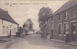 Pipaix  Chemin de la place   Brasserie Vve Cuvelier anim� circul� en 190????
