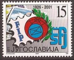2001 3046   JUGOSLAVIJA JUGOSLAWIEN JUGOSLAVIA    STAMP DAY 75 JAHRE FIP   MNH
