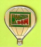 Pin Montgolfière Mountain Dew (Boisson) - 9I06 - Fesselballons