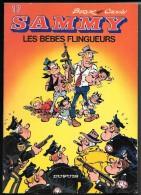 SAMMY N°17 : Les Bébés Flingueurs - Dupuis - EO 4ème Trimestre 1983 - TBE - Sammy