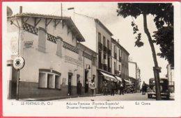 CPA 66 LE PERTHUS Douanes Françaises - Francia