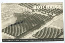 Carte - Hotchkiss- Vue Générale Des Usines De Saint Denis( Construction Des Chassis) - Saint Denis