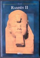 Ramsès II Dans La Collection L'Egypte De L'Editeur Nov'Edit - égyptologie Pharaon - History