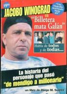 """JACOBO WINOGRAD"" AUTOR DIEGO M. SUAREZ EDIT.MASIVA PRODUCCIONES AÑO 2001 PAG.127 USADO GECKO - Biographies"