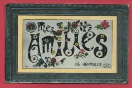 Hermalle Sous Huy - Mes Amitiés De ... - Jolie Fantaisie - 1910 ( Voir Verso ) - Engis