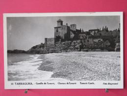 Carte Pas Très Courante - Espagne - Tarragona - Castillo De Tamarit - Scans Recto-verso - Tarragona