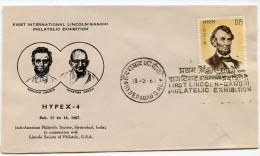 INDE THEME GANDHI ENVELOPPE  DE LA PREMIERE EXPOSITION PHILATELIQUE INTERNATIONALE LINCOLN-GHANDI 13-2-67 - Mahatma Gandhi