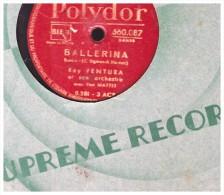 Disque 78 Tours Ray Ventura Jazz   Les Yeux De Muchachos   Ginette Giner   Henry Salvador Paul Mattei  Polydor  560.087 - 78 T - Disques Pour Gramophone