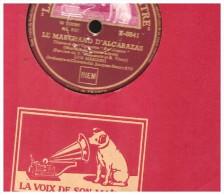 Disque 78 Tours Luis Mariano  Le Marchand D'alcarazas + 1 Voix Maitre K 8841 - 78 T - Disques Pour Gramophone