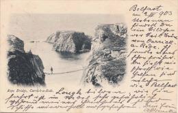 ROPE BRIDGE, CARRICK A REDE - BELFAST 1903, Gel.1903 - Irland