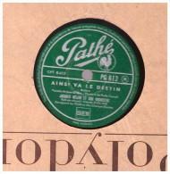 Disque 78 Tours Jacques Helain  Ma Petite Folie   Jean Marco Ainsi Va Le Destin  PG 612  PATHE .32++ JAZZ - 78 T - Disques Pour Gramophone