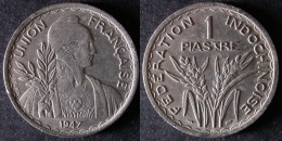 INDOCHINE 1 PIASTRE 1947 UNION FRANCAISE  INDOCHINA  PORT OFFERT - Laos