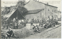 Nos Nouveaux Alliés AMERICAINS - Premier Repas Sur Le Front Français - Guerre 1914-18