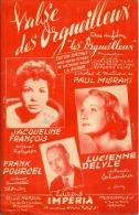 40 60 PARTITION LUCIENNE DELYLE VALSE DES ORGUEILLEUX FILM MISRAKI 1953 JACQUELINE FRANÇOIS POURCEL ALTERNATIVE - Music & Instruments