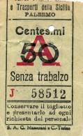 PALERMO TRAMWAY  TRASPORTI DELLA SICILIA 50 CENTESIMI ANNI ´30 - Tramways