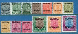 Colonie Anglaise, Burma SERVICE N° 1 à 13 * - Grande-Bretagne (ex-colonies & Protectorats)