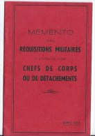 Mémento Des REQUISITIONS MILITAIRES 1955 - Documents