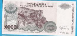 1993A   KNIN  KROATIEN CROAZIA HRVATSKA SRPSKA KRAJINA JUGOSLAWIEN JUGOSLAVIJA  500 MILLION  DINARA UNC - Billets