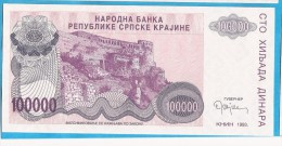 1993A   KNIN  KROATIEN CROAZIA HRVATSKA SRPSKA KRAJINA JUGOSLAWIEN JUGOSLAVIJA  100 000   DINARA UNC - Billets