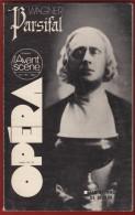 Opéra - L' Avant Scène N° Double 38/39 . WAGNER : Parsifal . Voir Sommaire . - Musique
