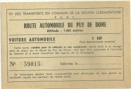 63 CLERMONT FERRAND TICKET ROUTE AUTOMOBILE PUY DE DOME VOITURE - Titres De Transport