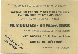 30 REMOULINS FEDERATION DES SOCIETES TAURINES DE FRANCE CLUBS TAURINS DE PROVENCE LANGUEDOC COURSE LIBRE GARD - Karten