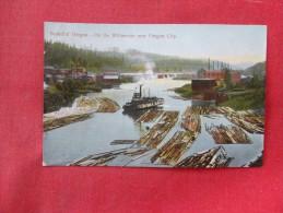 Oregon> Logging On The Willamette Near Oregon City  Ref 1553 - Stati Uniti