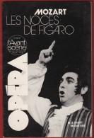 Opéra - L' Avant Scène N° 21 . MOZART Les Noces De Figaro  , 1979 . Voir Sommaire . - Musique