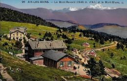 CARTE POSTALE ORIGINALE ANCIENNE : AIX LES BAINS ; LE MONT REVARD ; LE MONT BLANC ; SAVOIE (73) - Aix Les Bains